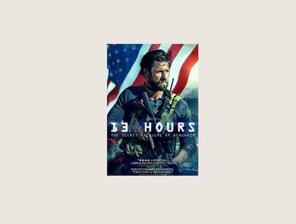 13 Hours Best Modern War Movies For Guys