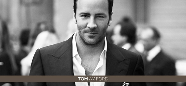 Tom Ford Style