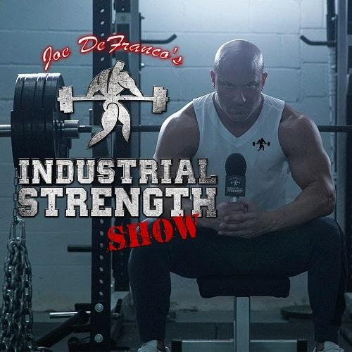 Joe DeFranco's Industrial Strength