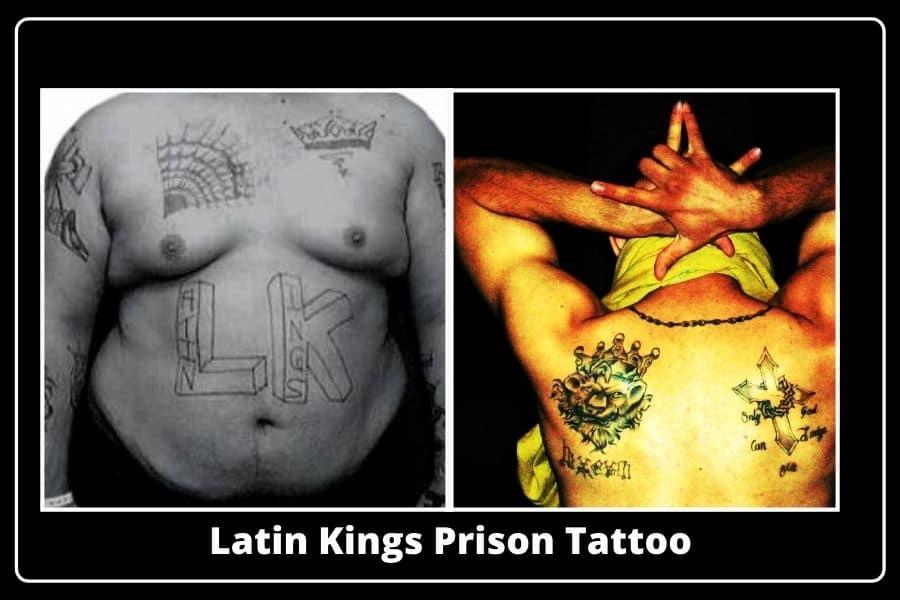 Latin Kings Prison Tattoos