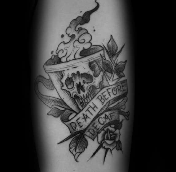 Arm Death Before Decaf Banner With Flower Male Coffee Tattoo Design Inspiration