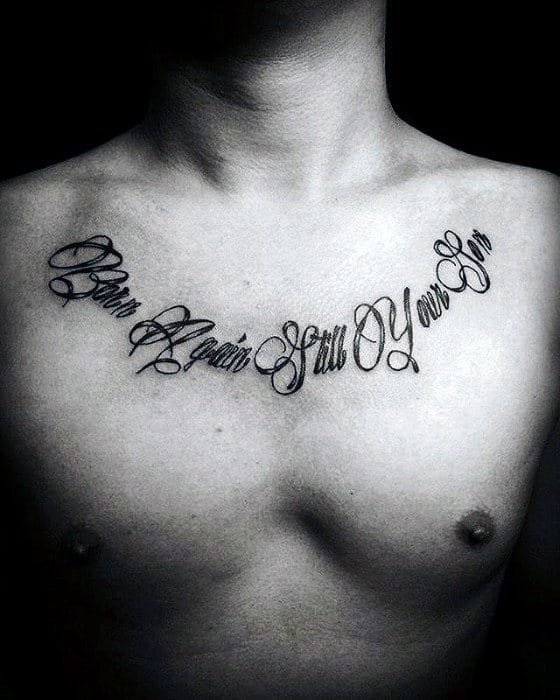 50 Chest Quote Tattoo Designs For Men , Phrase Ink Ideas