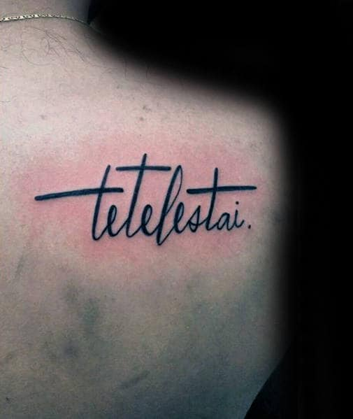 Back Of Shoulder Tetelestai Male Tattoos