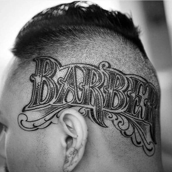 Barber Word Tattoo On Mans Head
