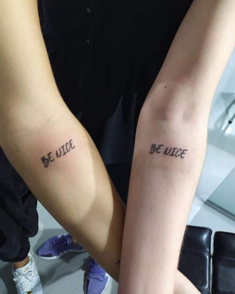 Be Nice Friendship Tattoo