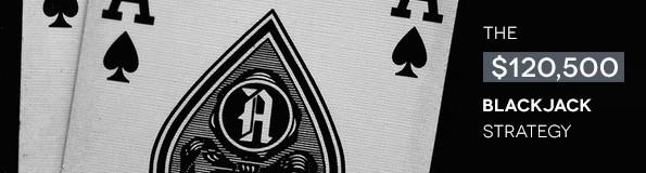 The $120,500 BlackJack Strategy – Pro Reveals His Best Techniques