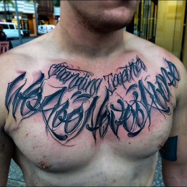Bloody Black Lettering Tattoo Male Chest Inspiration