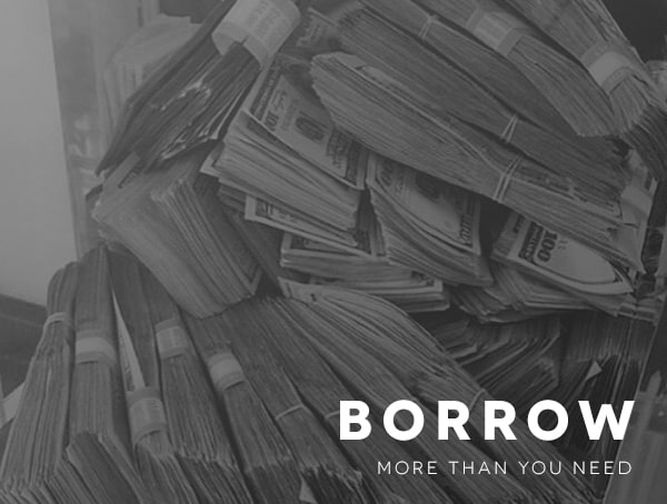 Borrow More Than You Need How To Be A Successful Businessman