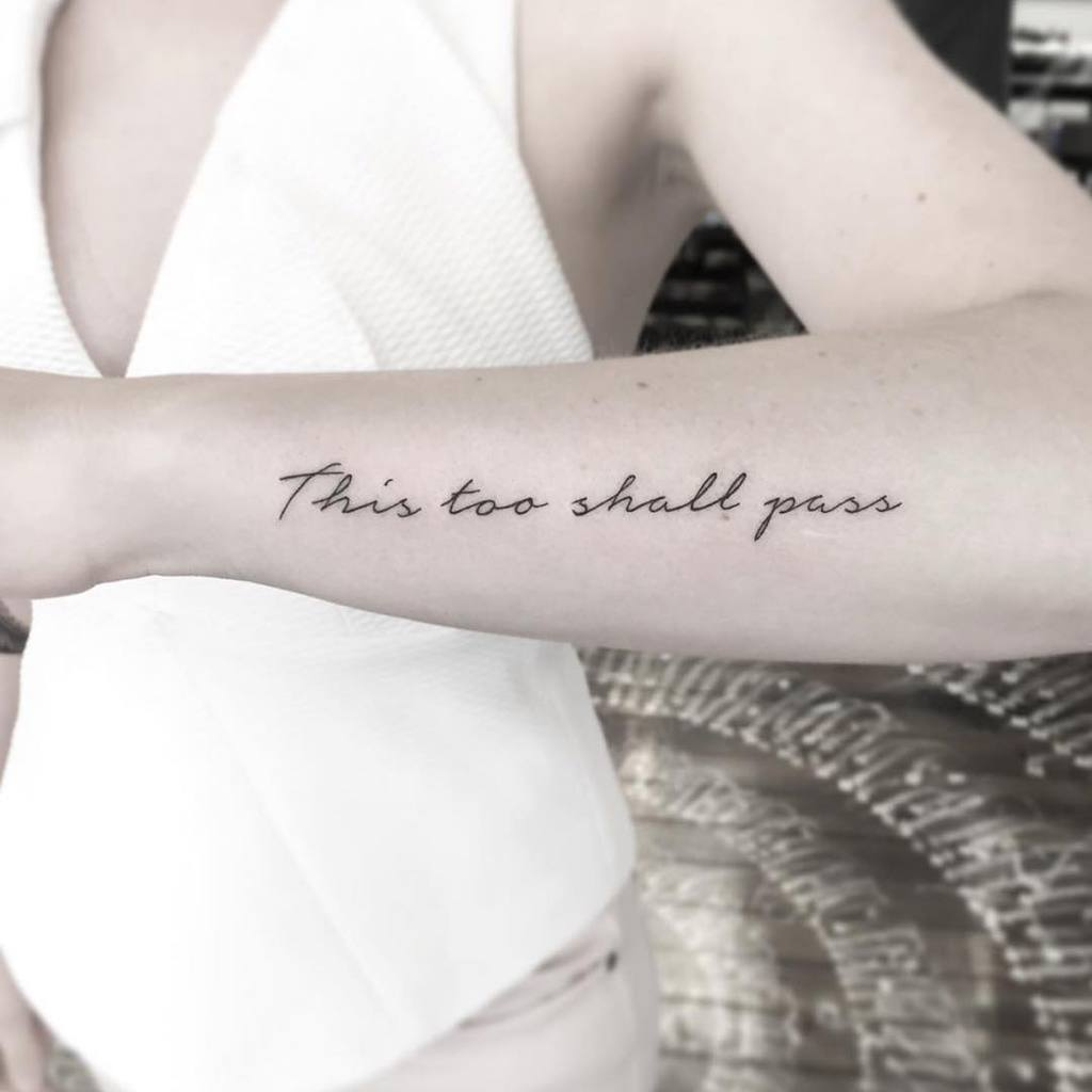 Calligraphy This Too Shall Pass Tattoo