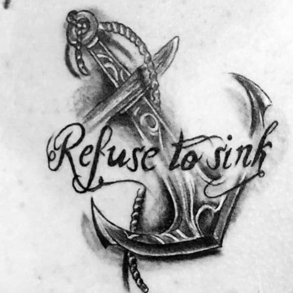 Chest Anchor 3d Shaded Male Refuse To Sink Tattoo Ideas