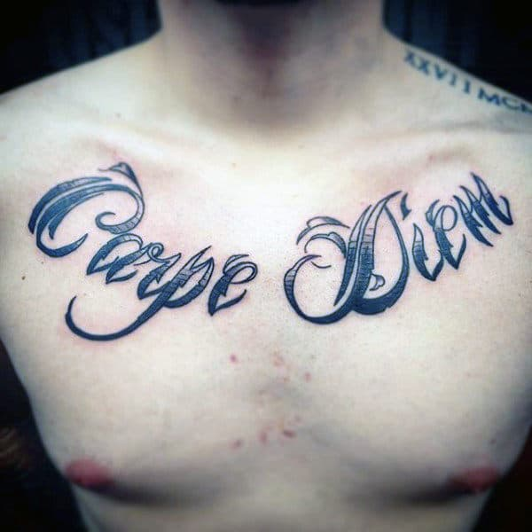 Chest Tattoo Carpe Diem On Male