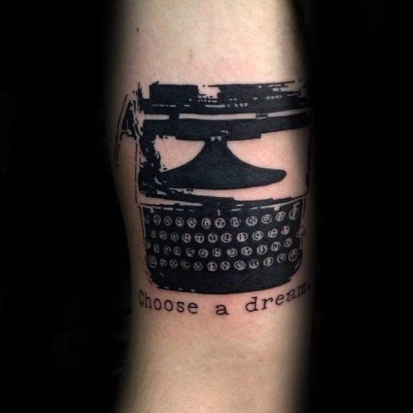 Choose A Dream Mens Black Ink Typewriter Arm Tattoo Ideas