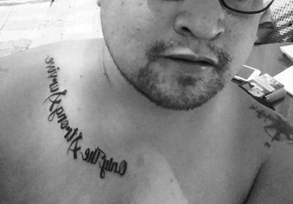 Collar Bone Male Only The Strong Survive Tattoo
