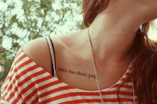 Collar Bone This Too Shall Pass Tattoo