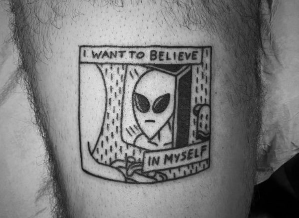 Cool I Want To Believe Tattoo Design Ideas For Male On Thigh