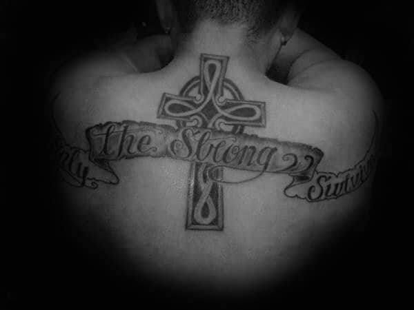 Cross With Banner Only The Strong Survive Mens Back Tattoo Design