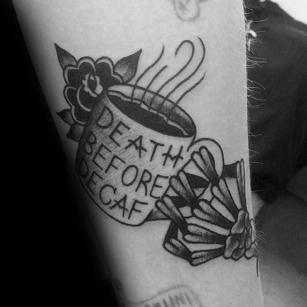 Deather Before Decaf Skeleton Hands Coffee Cup Guys Forearm Tattoo Ideas