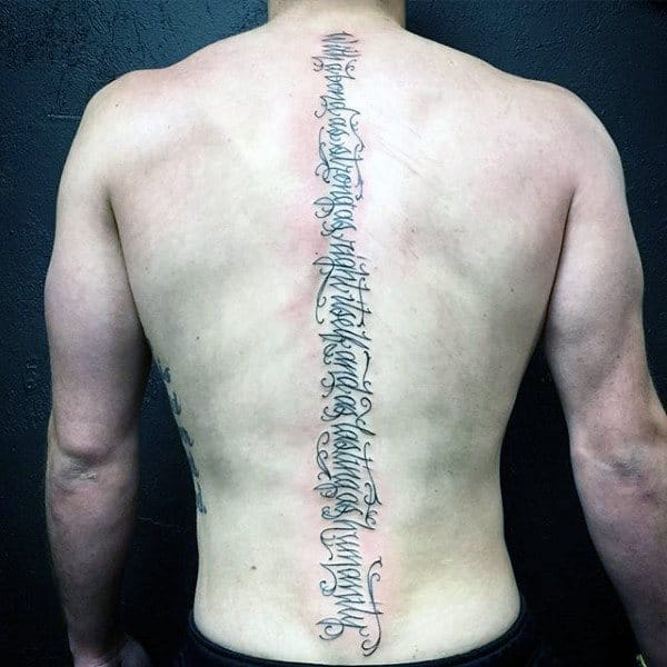 Decorative Lettering Quote Spine Tattoos For Guys