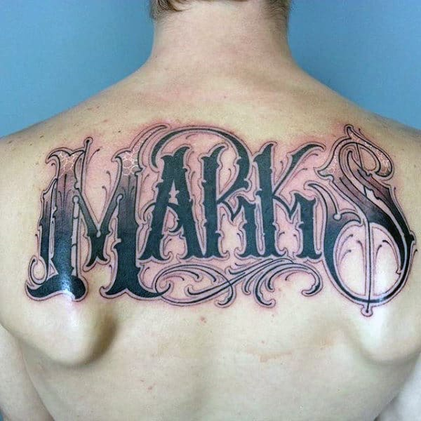 Decorative Male Marks Last Name Upper Back Tattoos