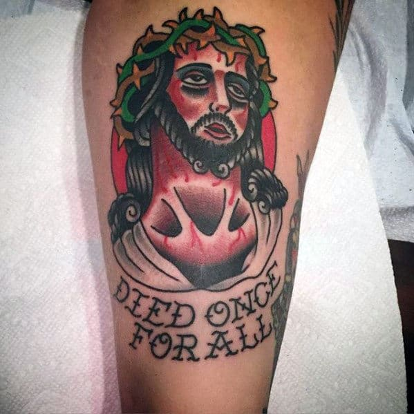 Died Once For All Guys Traditional Jesus Leg Tattoo