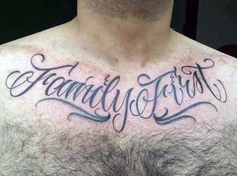 Family First Script Male Chest Tattoo Ideas