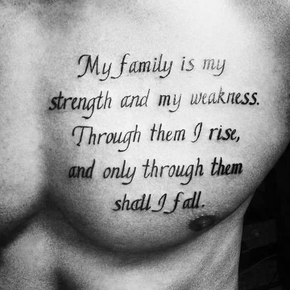 Family Quotes For Mens Chest Tattoo Designs