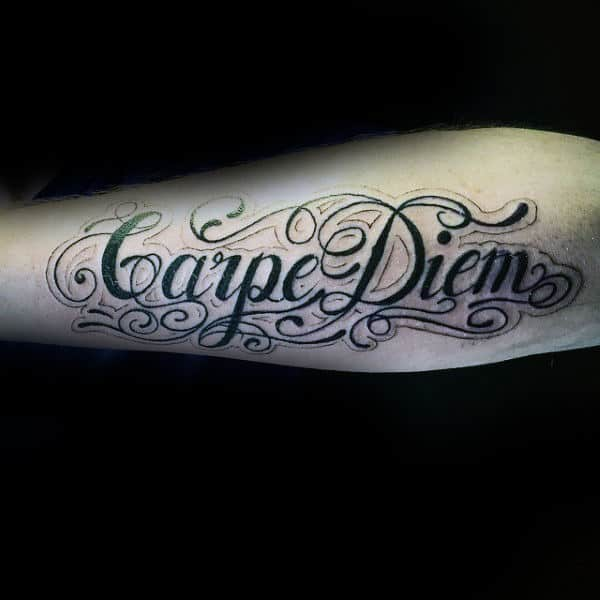 Fancy Carpe Diem Mens Tattoo On Forearm