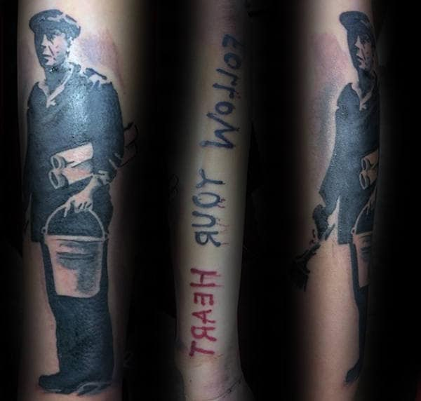Follow Your Heart Guys Banksy Forearm Tattoo
