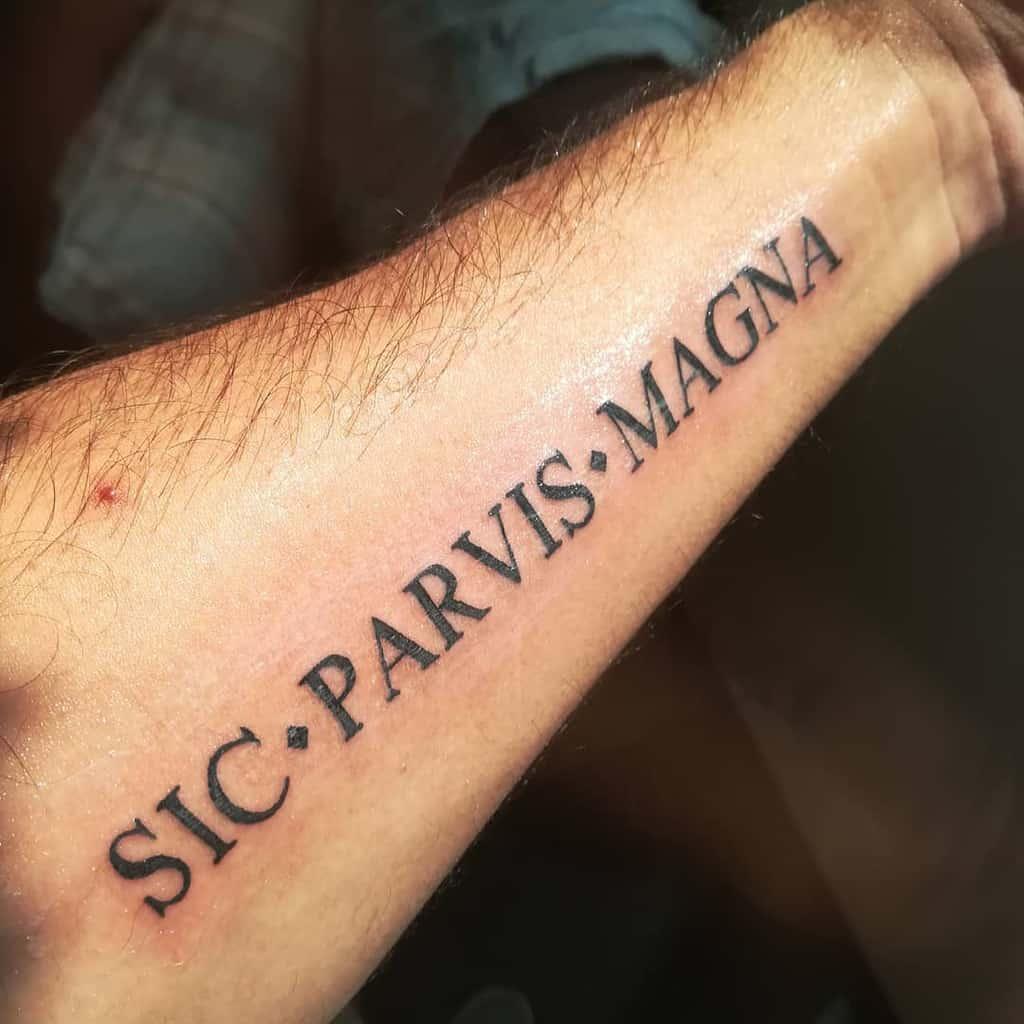 Forearm Sic Parvis Magna Tattoos Kevtheforeigner