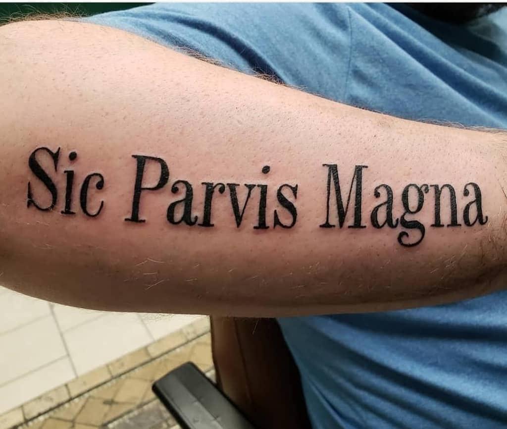 Forearm Sic Parvis Magna Tattoos Reegarbarino