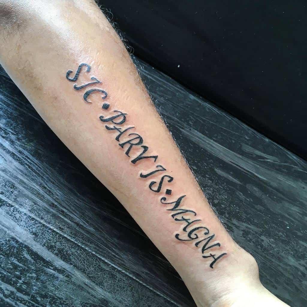 Forearm Sic Parvis Magna Tattoos Valverine30
