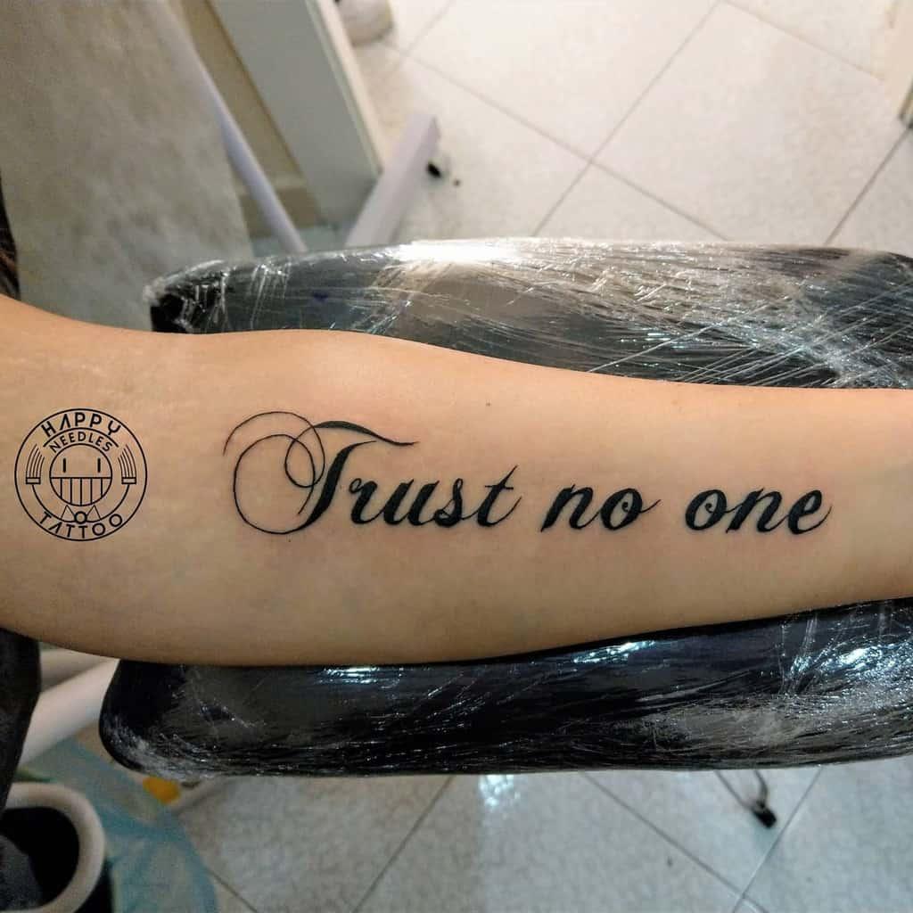 forearm trust no one tattoos happy_needles_tattoo