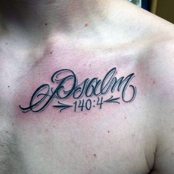 Gentlemens Tattoos Bible Verses Psalm 140 4 On Upper Chest