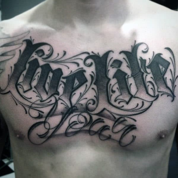 Great Lettering Tattoo Male Chest