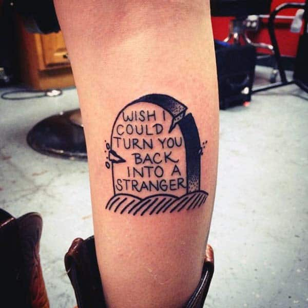 Guy With Wish I Could Turn You Back Into A Stranger Lower Leg Tombstone Tattoo