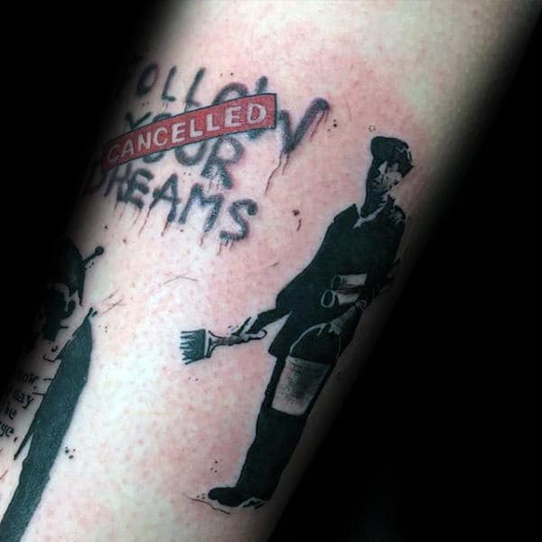 Guys Banksy Follow Your Dreams Arm Tattoo