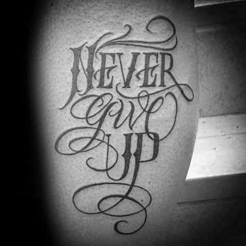 Guys Never Give Up Tattoo