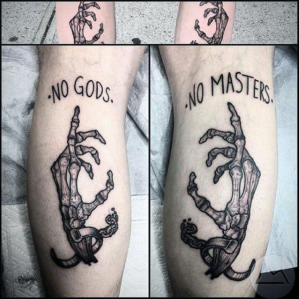 Guys No Gods No Masters Skeleton Hand Leg Calf Tattoos