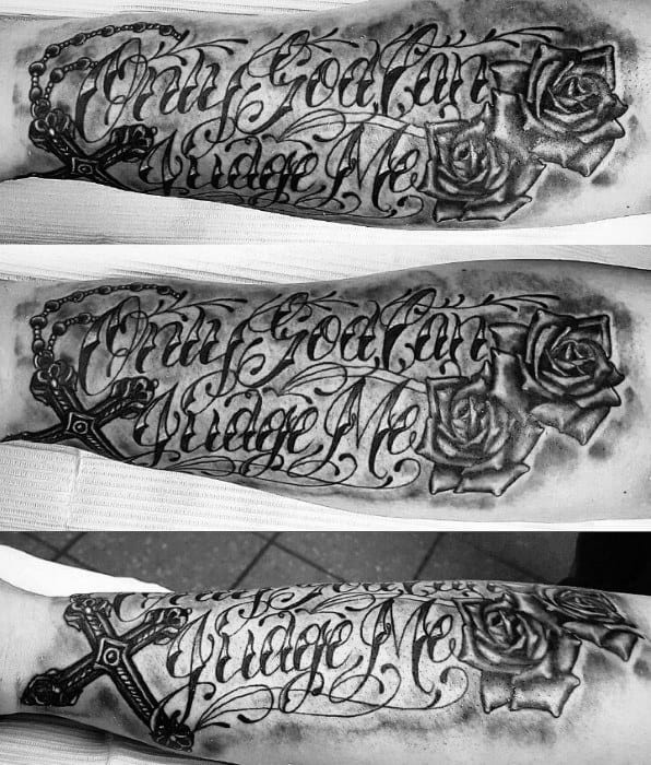 guys only god can judge me cross rose flower forearm tattoo