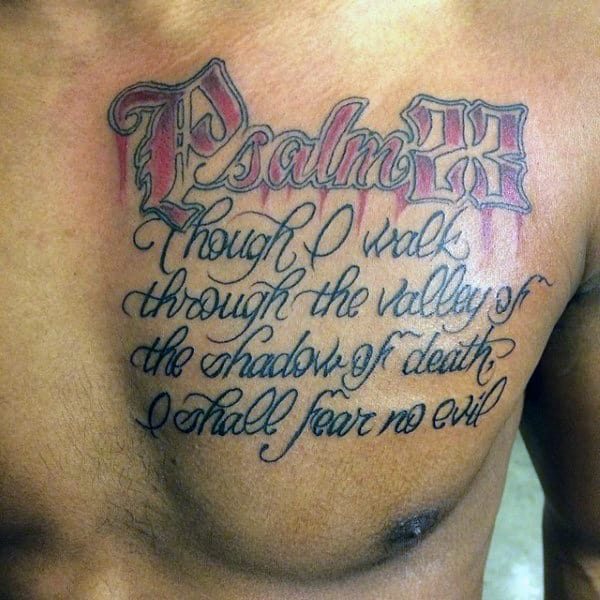 Guys Psalm 23 Upper Chest Script Tattoos