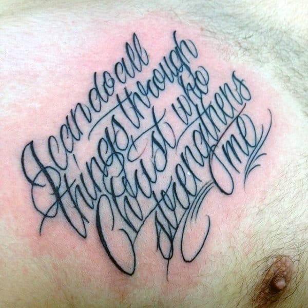 Guys Script Philippians 4 13 Chest Tattoo Design