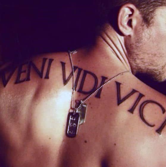 Guys Upper Back Veni Vidi Vici Lettering Tattoo Ideas
