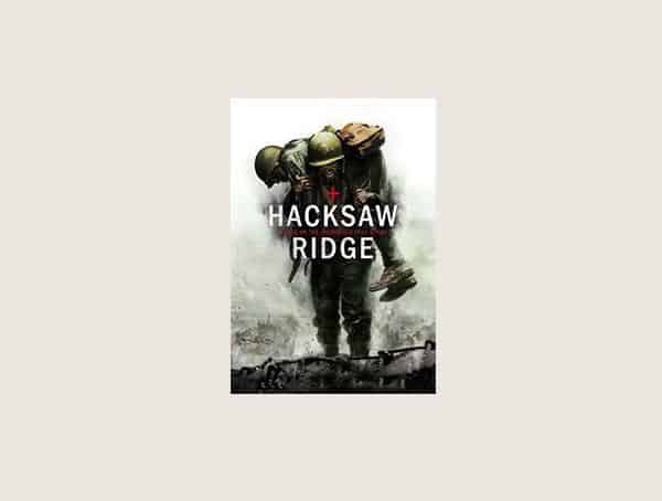 Hacksaw Ridge Best Modern Military Movies