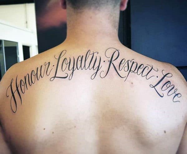 Honor Loyalty Respect Love Mens Upper Back Cusrive Tattoos