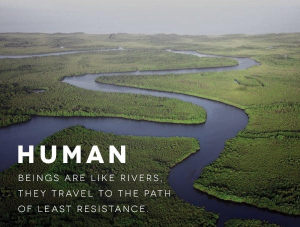 Human Beings Are Like Rivers How To Be A Successful Businessman