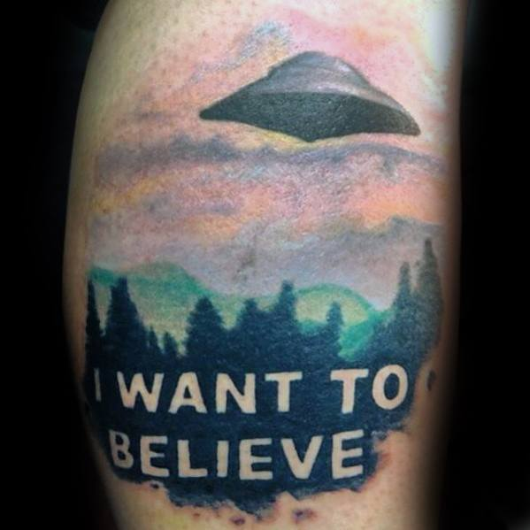 I Want To Believe Tattoo Ideas On Guys Bicep Arm