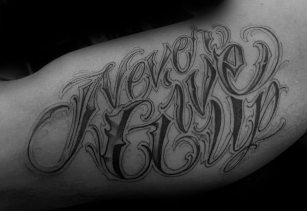 Inner Arm Bicep Guys Tattoos With Never Give Up Design