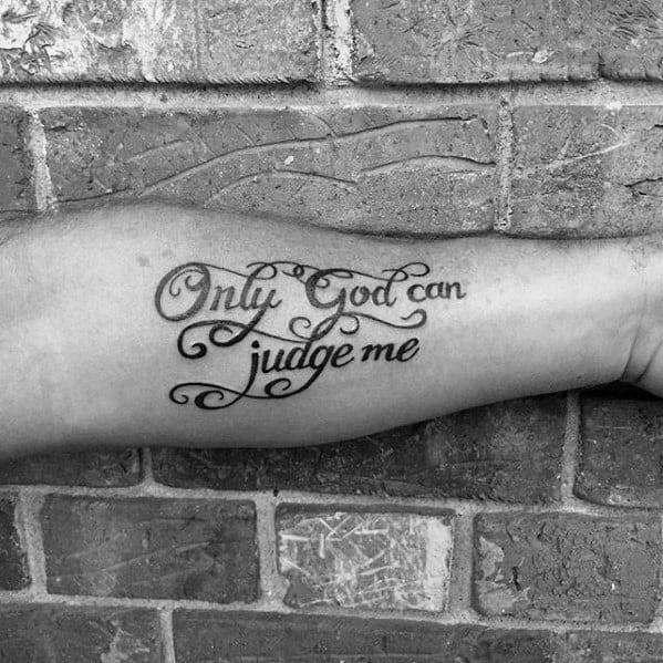 inner forearm only god can judge me mens quote tattoo