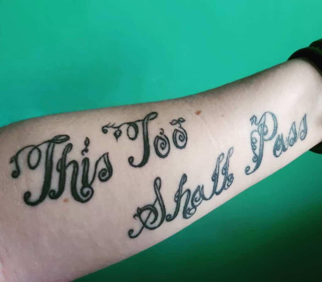 Inspiration This Too Shall Pass Tattoo