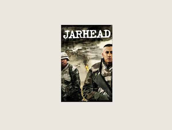Jarhead Best Mens War Movies To Watch